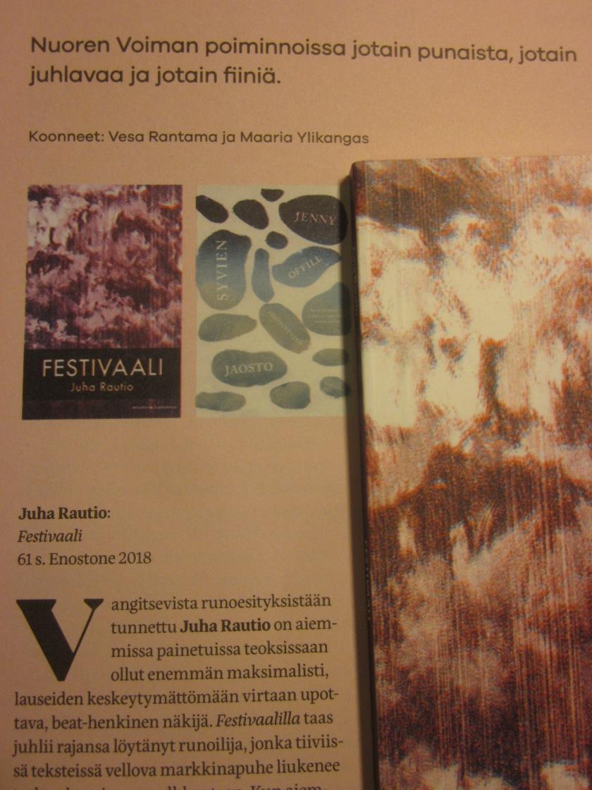 Festivaalista kirjoitettiin mm. Nuoressa Voimassa